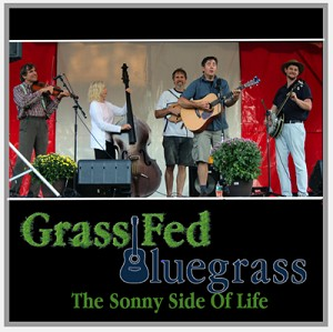 Grass Fed - The Sonny Side of Life